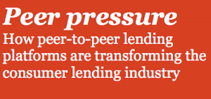 Peer pressure How peer-to-peer lending platforms are transforming the consumer lending industry