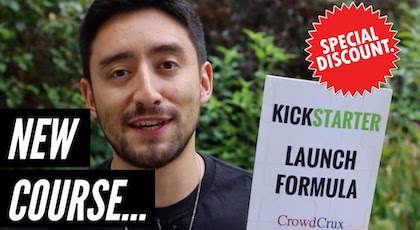 "Introducing ""The Kickstarter Launch Formula"" [SPECIAL UDEMY CODE]"