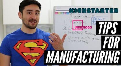 5 Kickstarter Manufacturing Tips